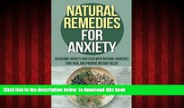 Best book  Natural Remedies For Anxiety: Overcome Anxiety And Fear With Natural Remedies (Natural