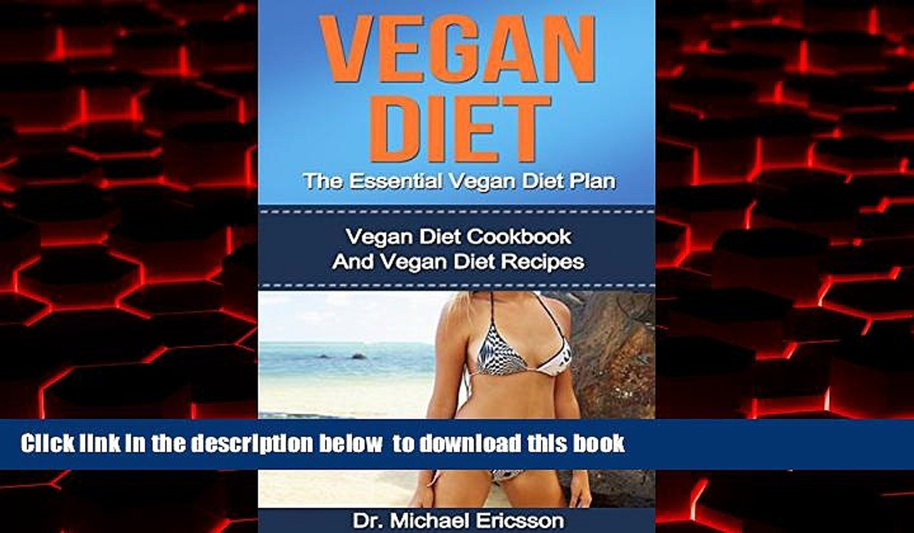 Best book  VEGAN DIET: The Essential Vegan Diet Plan: Vegan Diet Cookbook And Vegan Diet Recipes