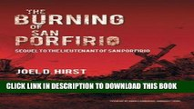[PDF] The Burning of San Porfirio: Sequel to The Lieutenant of San Porfirio Popular Online