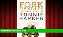 READ book  Fork Handles: The Bery Vest of Ronnie Barker  DOWNLOAD ONLINE