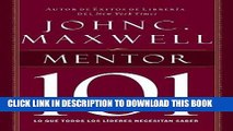 Ebook Mentor 101 (Spanish Edition) Free Read