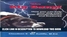 PDF The Big Bang: How you can help your dog cope with thunderstorms and fireworks Full Online