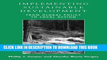 Best Seller Implementing Sustainable Development: From Global Policy to Local Action Free Read