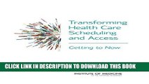 [PDF] Transforming Health Care Scheduling and Access: Getting to Now Popular Online