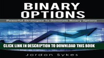 PDF Binary Options: Powerful Strategies To Dominate Binary Options (Trading,Stocks,Day