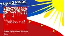 Bukas Palad Music Ministry - Gloria