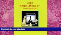 Best Buy Deals  Paris Linked Up 2016: Complete Digital Guide For Your Smart Phone, Tablet And
