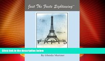 Buy NOW  Just The Facts SightseeingTM - Paris (Just The Facts Sightseeing TM Book 1)  Premium