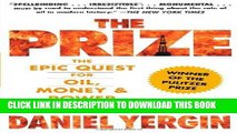 Ebook The Prize: The Epic Quest for Oil, Money   Power Free Read