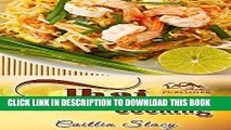 [PDF] Thai Cooking: Cook Easy And Healthy Thai Food At Home With Mouth Watering Thai Recipes