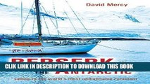 [PDF] Berserk in the Antarctic: Sailing to the World s Most Untameable Continent Full Online