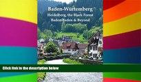 Ebook Best Deals  Baden-Würtemberg: Heidelberg, the Black Forest, Baden-Baden   Beyond  Full Ebook