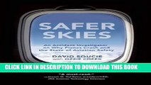 [PDF] Mobi Safer Skies: An Accident Investigator on Why Planes Crash and the State of Aviation