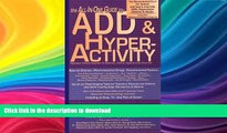 READ BOOK  The All-in-One Guide to ADD   Hyperactivity (Attention Deficit Disorder) FULL ONLINE