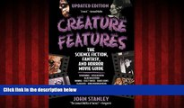 Free [PDF] Downlaod  Creature Features: The Science Fiction, Fantasy, and Horror Movie Guide