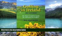 Best Buy Deals  Golfing in Ireland: The Most Complete Guide For Adventurous Golfers  Best Seller