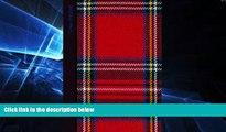 Ebook Best Deals  Tartan Notebook: Scotland / Scottish / Plaid / Gifts / Presents [ Small Ruled