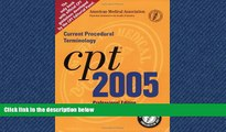 Read CPT Professional 2005: Current Procedural Terminology (Cpt / Current Procedural Terminology