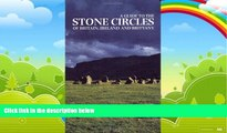 Best Buy Deals  A Guide to the Stone Circles of Britain, Ireland and Brittany  Best Seller Books