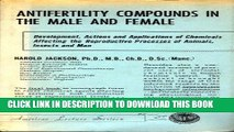 [PDF] Antifertility Compounds in the Male and Female: Development, Actions, and Applications of