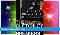 Ebook deals  The Bletchley Park Codebreakers (Dialogue Espionage Classics)  Buy Now