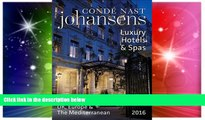 Ebook Best Deals  Conde Nast Johansens Luxury Hotels and Spas: UK, Europe   the Mediterranean