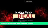 Read book  Making Rights Real: Activists, Bureaucrats, and the Creation of the Legalistic State