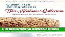 Best Seller Gluten-Free Baking Classics-The Heirloom Collection: 90 New Recipes and Conversion