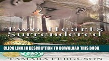 Read Now TWO HEARTS SURRENDERED (Two Hearts Wounded Warrior Romance Book 1) PDF Book