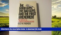 Best books  The good guys, the bad guys, and the first amendment: Free speech vs. fairness in
