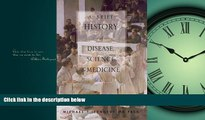 Download A Brief History of Disease, Science and Medicine FullBest Ebook