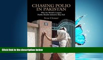 PDF Chasing Polio in Pakistan: Why the World s Largest Public Health Initiative May Fail