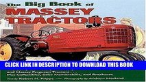 Read Now The Big Book of Massey Tractors: The Complete History of Massey-Harris and Massey