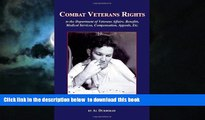 liberty book  Combat Veterans Rights to the U.S Department Of Veterans  Affairs, Benefits, Medical