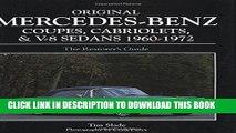 Read Now Original Mercedes-Benz Coupes and Cabriolets and V-8 Sedans 1960-1972 (Original Series)