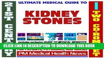 [PDF] 21st Century Ultimate Medical Guide to Kidney Stones - Authoritative Clinical Information