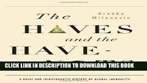 [PDF] FREE The Haves and the Have-Nots: A Brief and Idiosyncratic History of Global Inequality