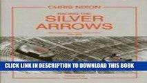 Read Now Racing Silver Arrows: Mercedes-Benz Versus Auto Union 1934-1939 Download Book
