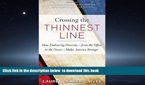 Best book  Crossing the Thinnest Line: How Embracing Diversity—from the Office to the