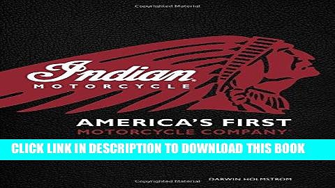 [PDF] Mobi Indian Motorcycle(R): America s First Motorcycle Company Full Online