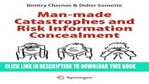 [PDF] Epub Man-made Catastrophes and Risk Information Concealment: Case Studies of Major Disasters