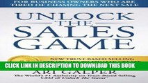 [PDF] Epub Unlock The Sales Game: New Trust-Based Selling Strategies To Finally Create Your Sales