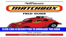 [PDF] Epub Warman s Matchbox Field Guide: Values And Identification (Warman s Field Guide) Full