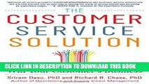 [PDF] Epub The Customer Service Solution: Managing Emotions, Trust, and Control to Win Your