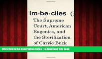 liberty book  Imbeciles: The Supreme Court, American Eugenics, and the Sterilization of Carrie