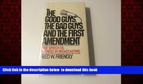 liberty book  The good guys, the bad guys, and the first amendment: Free speech vs. fairness in