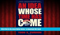 liberty book  An Idea Whose Time Has Come: Two Presidents, Two Parties, and the Battle for the