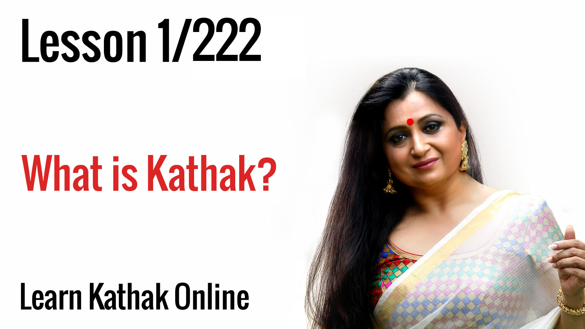 What is Kathak? History and evolution of Gharanas of Kathak | Learn Kathak for beginners | Lesson 1/222