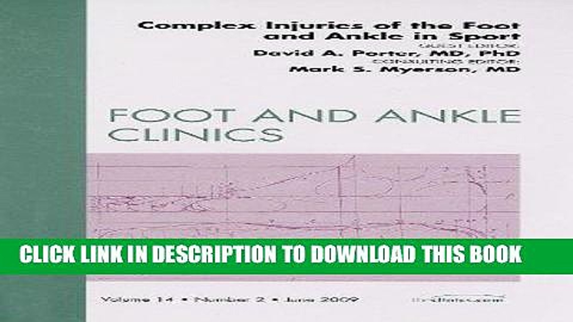 [PDF] FREE Complex Injuries of the Foot and Ankle in Sport (Foot and Ankle Clinics, Vol.14, No 2,