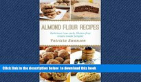 Best books  Almond Flour Recipes: Delicious Low-Carb, Gluten-free treats made Simple! online